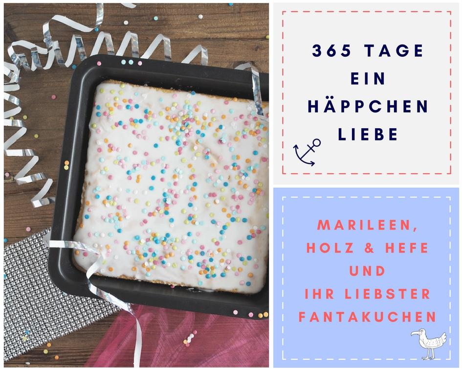 Fantakuchen - HOLZ & HEFE - Blog-Geburtstag - Ein Häppchen Liebe