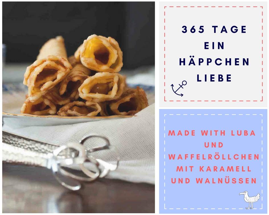 Waffelröllchen mit Karamell und Walnüssen - Blog-Geburtstag - Made with Luba - Ein Häppchen Liebe